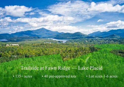Trailside at Fawn Ridge - Lake Placid, NY